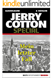 Jerry Cotton - Sammelband 2: Mein letzter Fall (Jerry Cotton Sammelband)