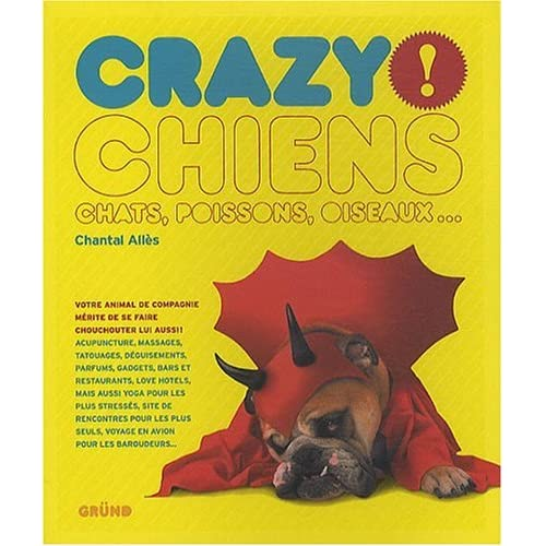 CRAZY ! CHIENS