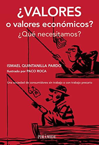¿Valores o valores económicos? (Empresa Y Gestión) por Ismael Quintanilla