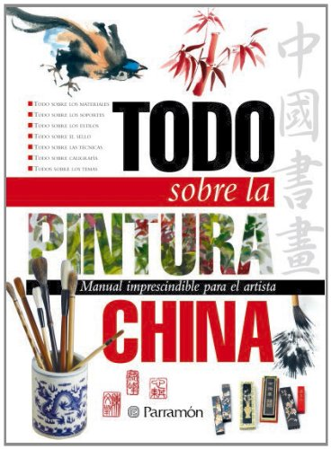 Todo Sobre La Pintura China por Autores Varios