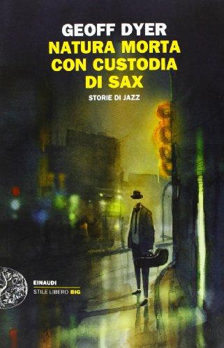 natura-morta-con-custodia-di-sax-storie-di-jazz