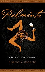 Palmento: A Sicilian Wine Odyssey (At Table) by Robert V. Camuto (2012-03-01)