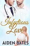Infectious Love: An Mpreg Romance (Silver Oak Medical Center Book 6)