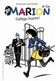 Collège, fuyons ! | Joly, Fanny (1954-....). Auteur