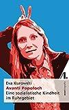 Avanti Popoloch: Eine sozialistische Kindheit im Ruhrgebiet