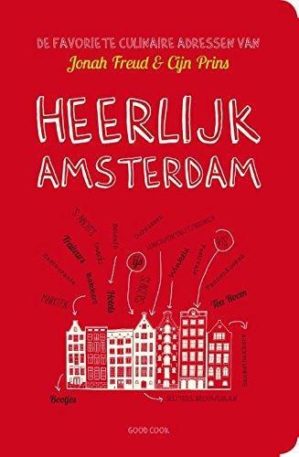 Heerlijk Amsterdam: de favoriete culinaire adressen van Jonah Freud & Cijn Prins