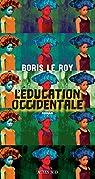 L'Éducation occidentale par Le Roy