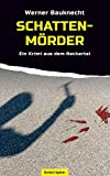 Schattenmörder: Ein Krimi aus dem Neckartal