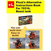PlusL's Alternative Instruction For  70316,Beast tank: You can build the Beast tank out of your own bricks! (English Edition)