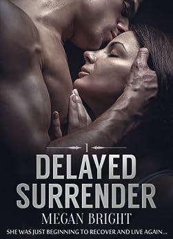 Delayed Surrender (English Edition) par [Bright, Megan]