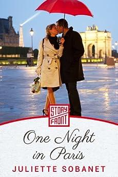 One Night in Paris (A Short Story) von [Sobanet, Juliette]