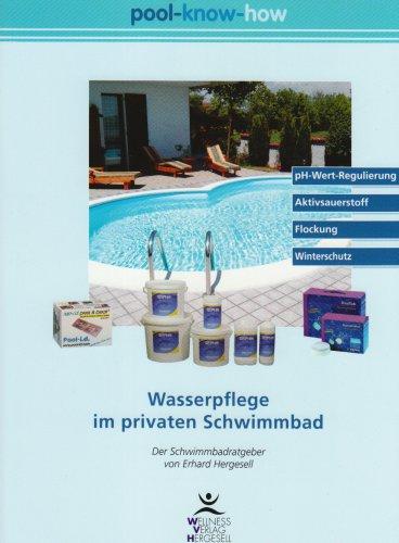 Pool-Know-How: Wasserpflege im privaten Schwimmbad