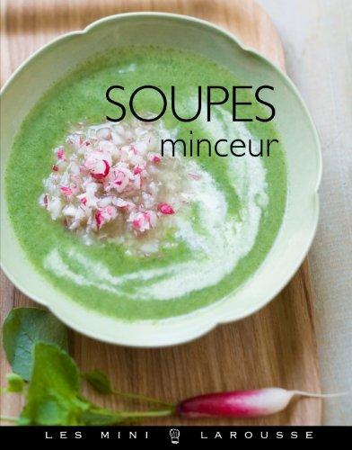 Soupes minceur par Valérie Lhomme