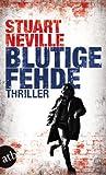 Blutige Fehde: Thriller von Stuart Neville
