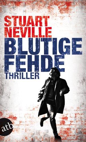 Buchseite und Rezensionen zu 'Blutige Fehde: Thriller' von Stuart Neville