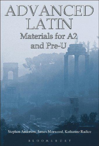 Advanced Latin: Materials for A2 and PRE-U