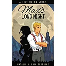 Max's Long Night: A Lily Quinn short story (Book 4.5)