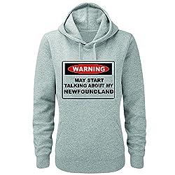 WARNING MAY START TALKING ABOUT MY FOUNDLAND - Dog / Novelty / Funny Gift Idea Women's Hoody / Hoodies