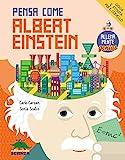 Pensa come Albert Einstein