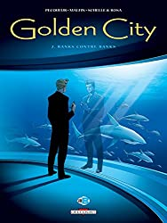 Golden City T02 : Banks contre Banks (French Edition)