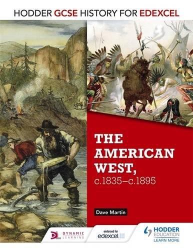 hodder-gcse-history-for-edexcel-the-american-west-c1835-c1895