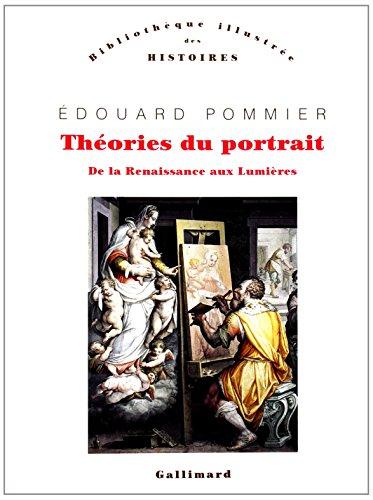 Thories du portrait : De la Renaissance aux Lumires