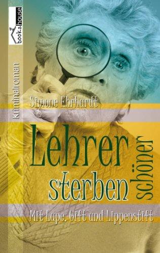 Buchseite und Rezensionen zu 'Lehrer sterben schöner' von Simone Ehrhardt