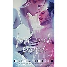 Four Week Fiancé (Four Week Fiance Series Book 1)
