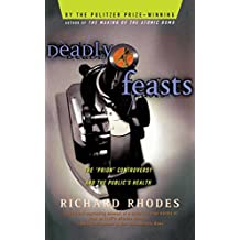 """Deadly Feasts: The """"Prion"""" Controversy and the Public's Health"""