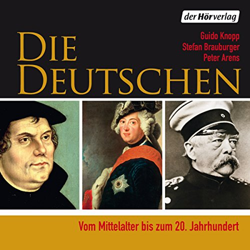 Buchseite und Rezensionen zu 'Die Deutschen: Vom Mittelalter bis zum 20. Jahrhundert' von Guido Knopp