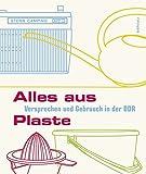 Alles aus Plaste - Dokumentationszentrum Alltagskultur der DDR e.V.