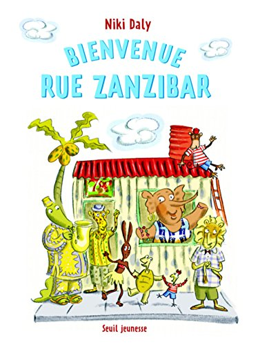 Bienvenue rue Zanzibar