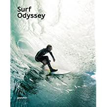 Surf Odyssey: The Culture of Wave Riding by Andrew Groves (2016-05-25)