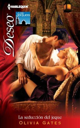 La seducción del jeque (Deseo) por Olivia Gates