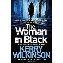 The Woman in Black by Kerry Wilkinson (2013-02-14)