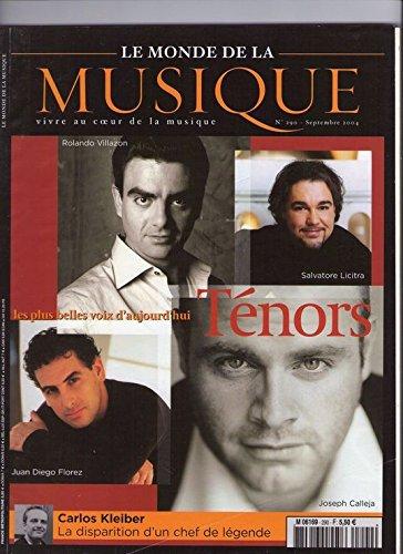Le Monde De La Musique N° 290 de septembre 2004 : Les Plus Belles Voix D'aujourd'hui Tenors - Carlos Kleiber