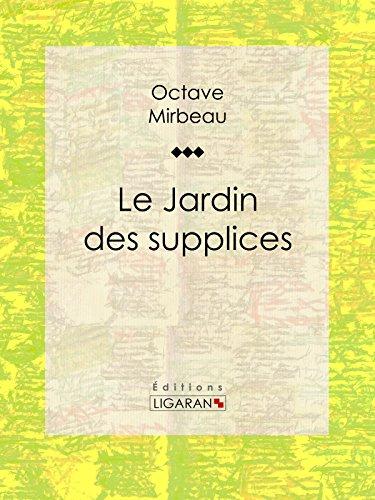 Le Jardin des supplices par Octave Mirbeau