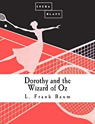 Dorothy & The Wizard Of Oz
