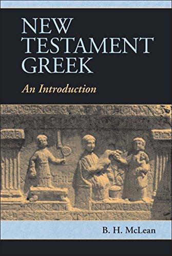 New Testament Greek: An Introduction (English Edition)