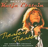 Theater, Theater - Best Of Katja Ebstein