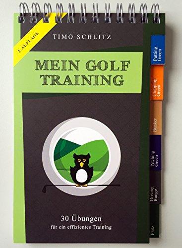 Mein Golf Training: 30 Übungen für ein effektives Training (Pocket-buch Mein)