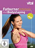 Fatburner - Intensiv mit Bodyshaping - Mit Nina Winkler, Ina Münsberg