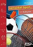 Lernzirkel Sport 5: Ballspiele 1.-4. Klasse