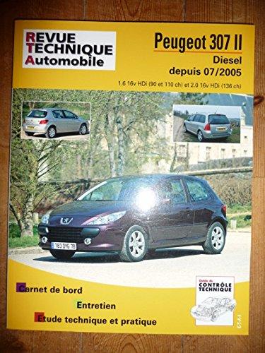 REVUE TECHNIQUE AUTOMOBILE – Réédition PEUGEOT 307 Phase II Diesel depuis 07/2005 1.6l 16v HDi 90 et 110cv et 2.0l 16v HDi 136 cv RRTAB0707.5