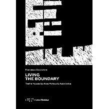 Living the Boundary: Twelve Houses by Aires Mateus & Associados