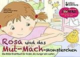 Rosa und das Mut-Mach-Monsterchen - Das Bilder-Erzählbuch für Kinder, die mutiger sein wollen (SOWAS!)