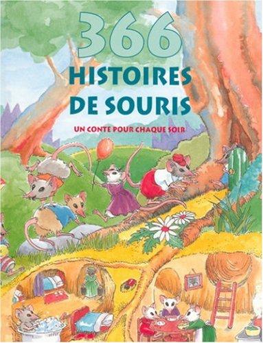 366 HISTOIRES DE SOURIS. Un conte pour chaque soir