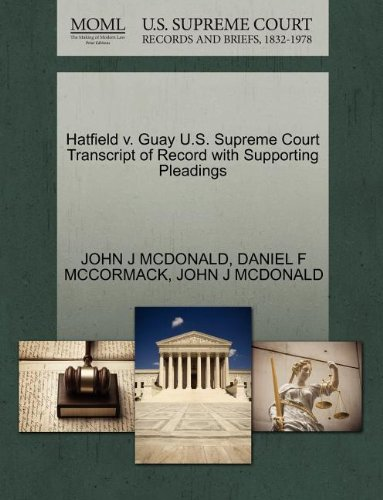 Hatfield v. Guay U.S. Supreme Court Transcript of Record with Supporting Pleadings