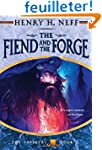 The Fiend and the Forge: Book Three o...