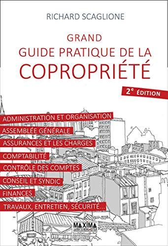 Grand guide pratique de la copropriété 2e édition